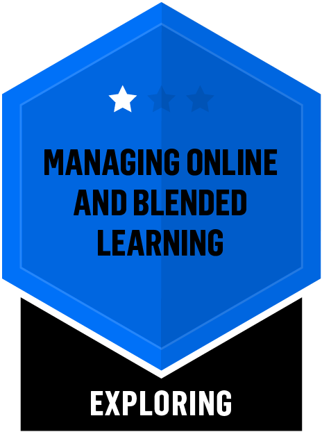 Badge for Managing Online and Blended Learning - Exploring