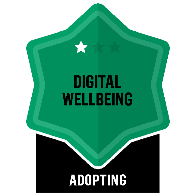 Badge for Digital Wellbeing - Adopting
