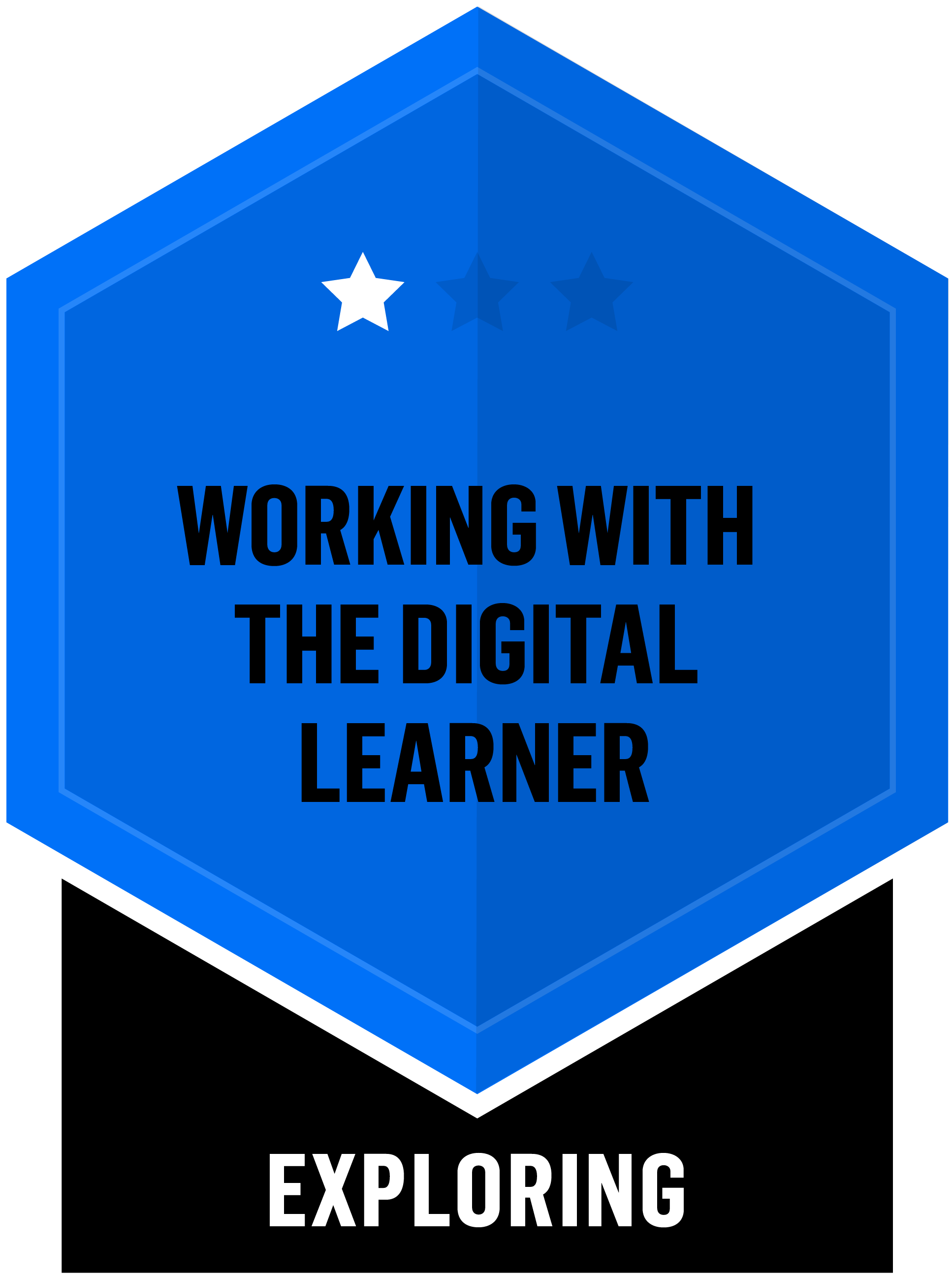 Badge for Working with the Digital Learner - Exploring