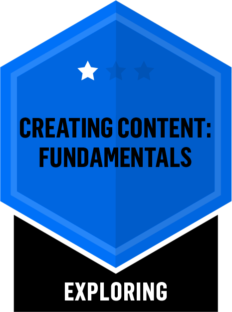 Badge for Creating Content Fundamentals - Exploring