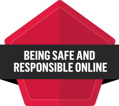 Badge for Being safe and responsible online